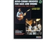 AFRO-CUBAN GROOVES FOR BASS & DRUMS / GOINES AMEEN