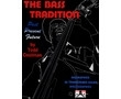 BASS TRADITION / TODD COOLMAN